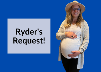 Ryder's Request!